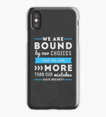 """We are bound by our choices, but we are more than our mistakes."" - Kate Beckett iPhone Case"