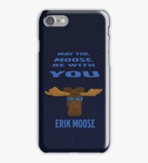 May the Moose be with You iPhone Case/Skin