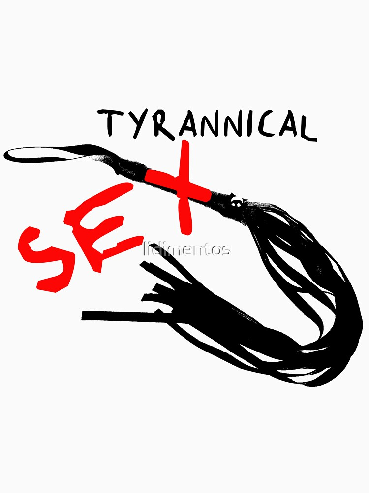Tyrannical Sex by lidimentos