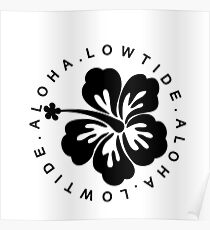LOWTIDE | ALOHA | 2016 Poster