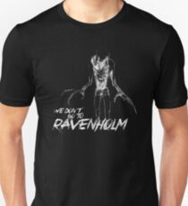 We Don't Go To Ravenholm (Light) T-Shirt