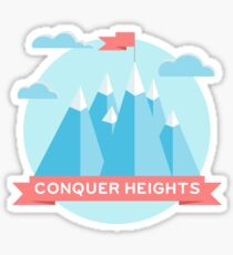 Conquer heights Sticker