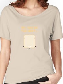 Character Building - Sliced Bread Women's Relaxed Fit T-Shirt