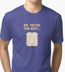 Character Building - Sliced Bread Tri-blend T-Shirt