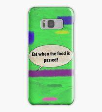 EAT Samsung Galaxy Case/Skin