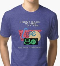 I Went Back In Time at the Cafe 80s - Back to the Future Tri-blend T-Shirt