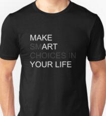 Make art your life Unisex T-Shirt