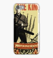 Ash for president! iPhone Case/Skin