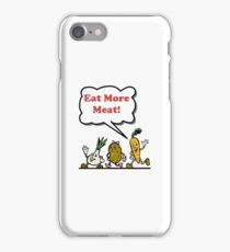 Eat More Meat iPhone Case/Skin