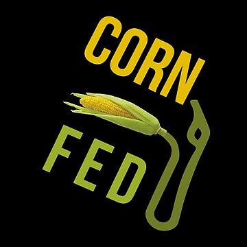 Corn Fed E85 by upick