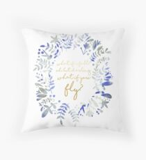 What If You Fly Floral Quote Throw Pillow