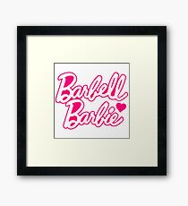 "Funny Quote ""Barbell Beauty"" Framed Print"