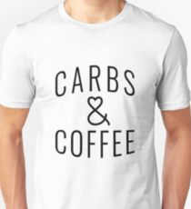 "Funny Quote ""Carbs & Coffee"" Unisex T-Shirt"