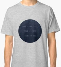 look at the stars Classic T-Shirt