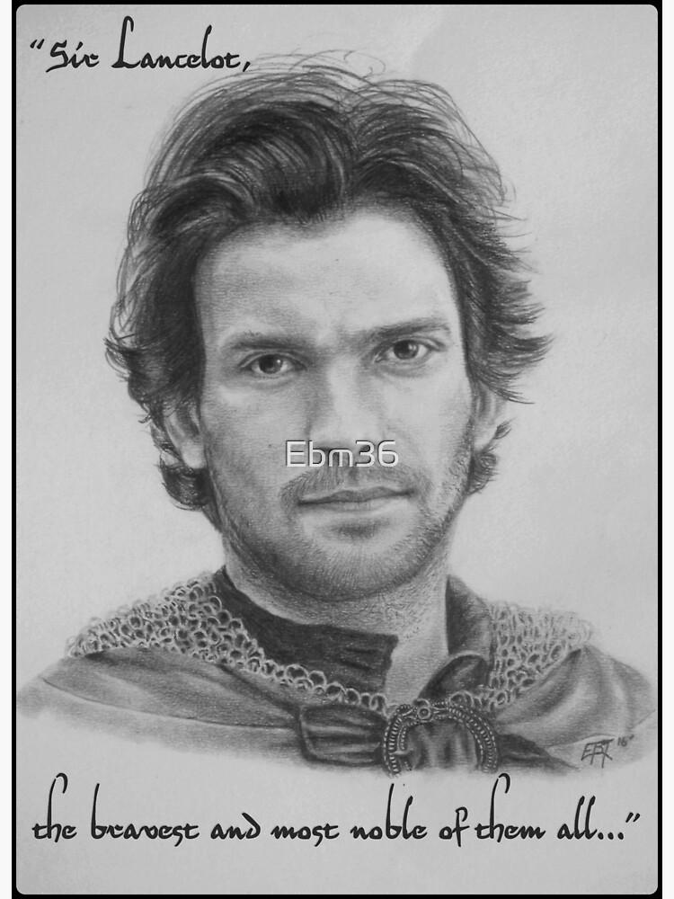 «Lancelot the bravest of them all...» par Ebm36