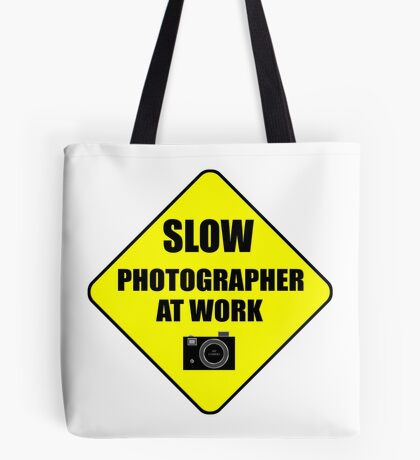 slow photographer Tote Bag