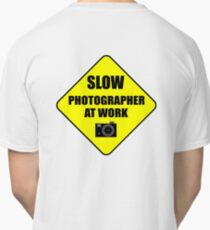 slow photographer Classic T-Shirt