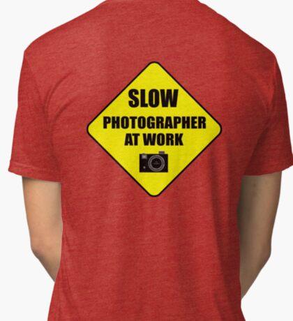 slow photographer Tri-blend T-Shirt