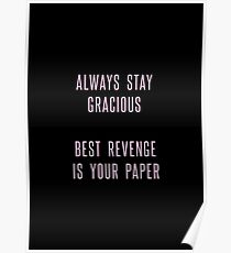 best revenge is your paper Poster