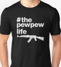 The Pew Pew Life, 2nd Amendment. Unisex T-Shirt