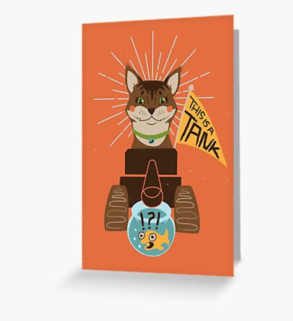 This Is A Tank Greeting Card