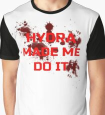 Hydra made me do it Graphic T-Shirt