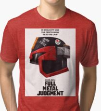 Full Metal Mashup!!! - Born to Judge Tri-blend T-Shirt