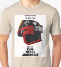 Full Metal Mashup!!! - Born to Judge T-Shirt