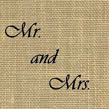 Mr. and Mrs. on Burlap by misskris766