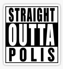 Straight Outta Polis (The 100) Sticker