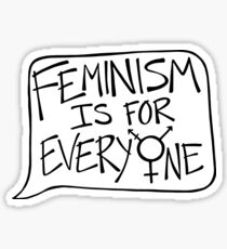 feminism is for everyone Sticker