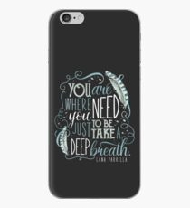 You are where you need to be. (Lana Parrilla) iPhone Case