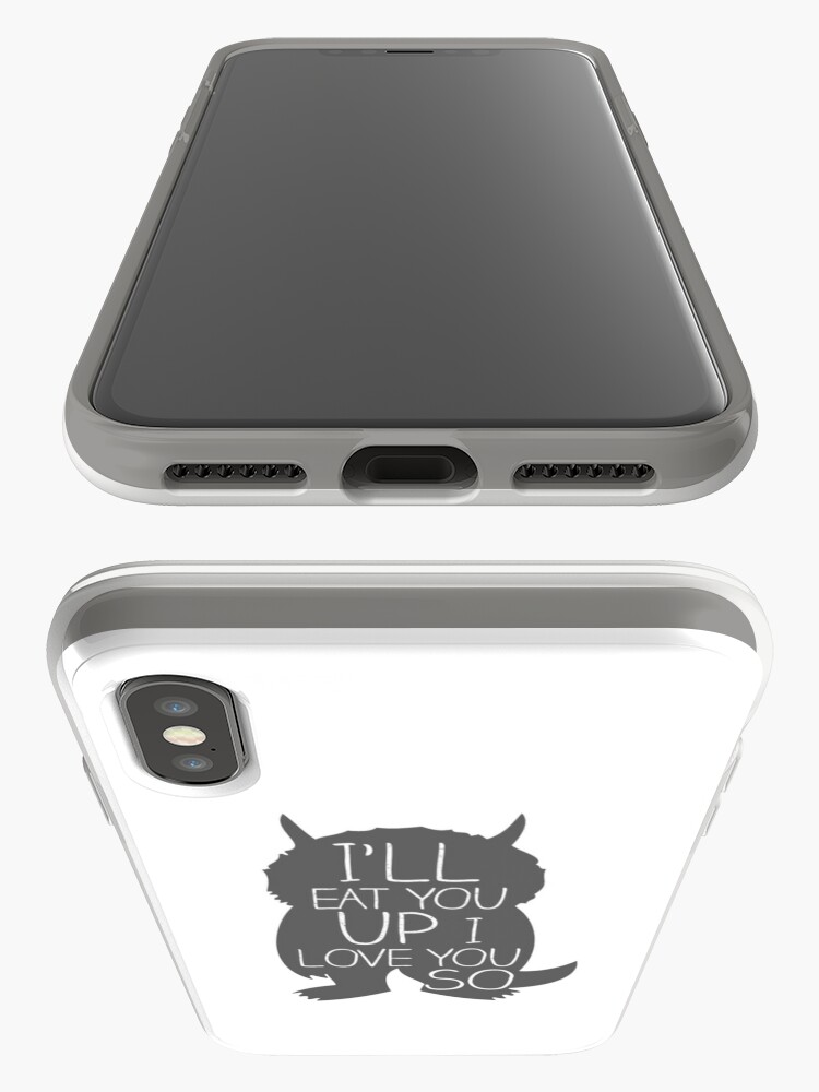 Alternate view of I'LL EAT YOU UP I LOVE YOU SO iPhone Case & Cover