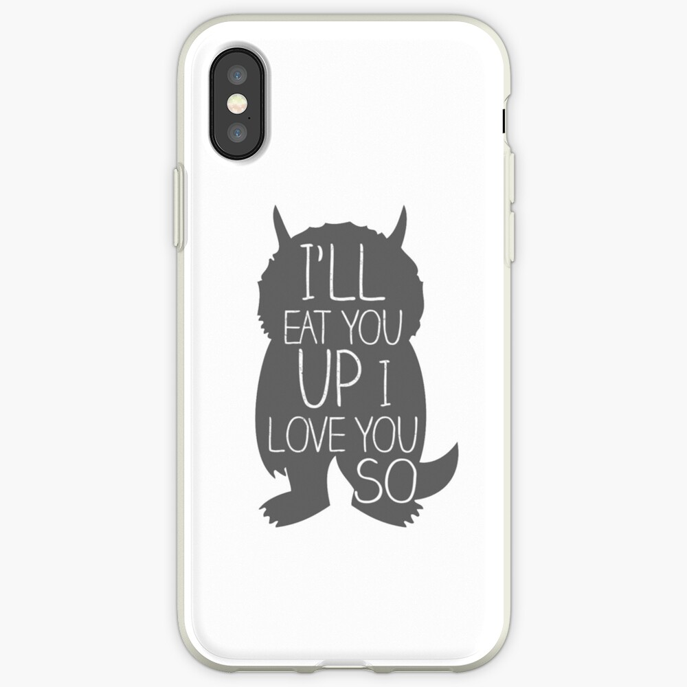 I'LL EAT YOU UP I LOVE YOU SO iPhone Case & Cover