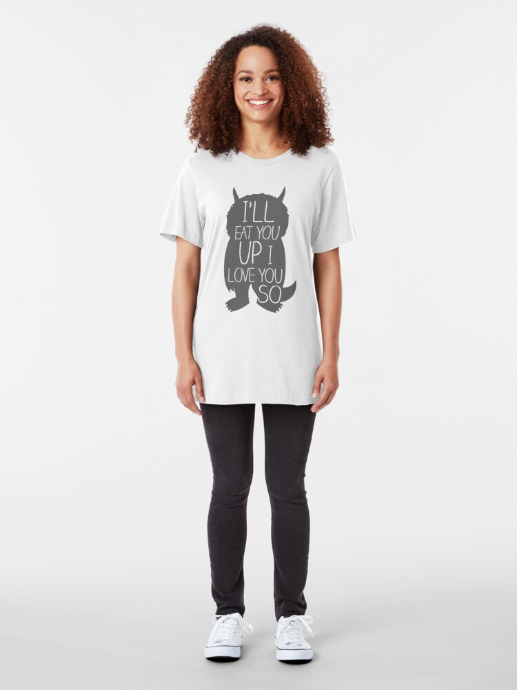 Alternate view of I'LL EAT YOU UP I LOVE YOU SO Slim Fit T-Shirt