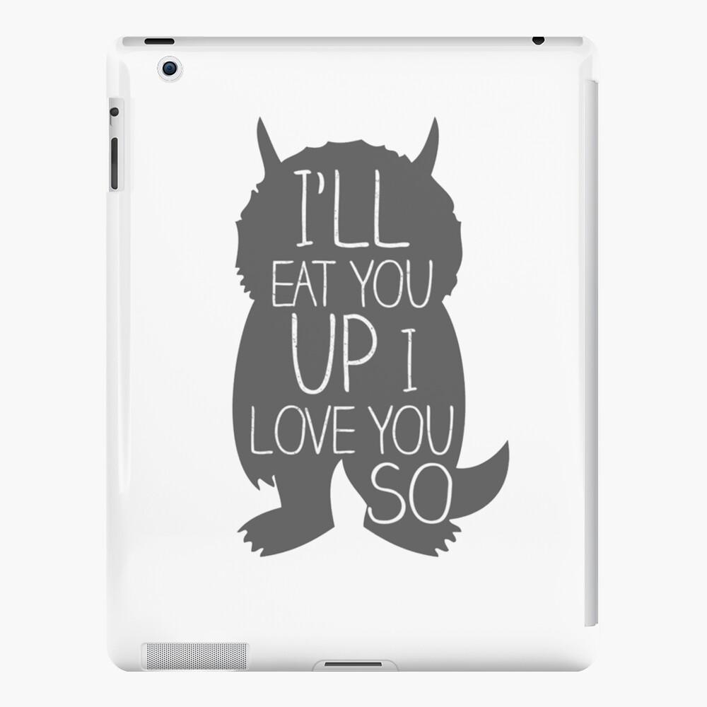 I'LL EAT YOU UP I LOVE YOU SO iPad Case & Skin