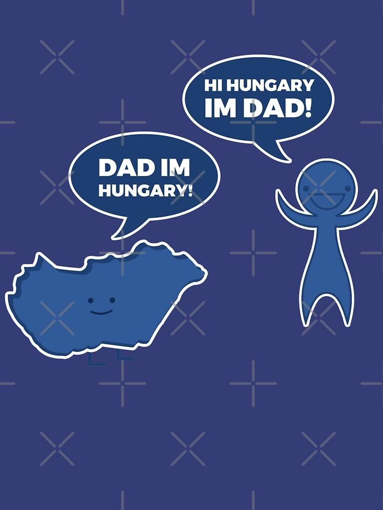 Papá soy Hungría! Hola Hungría, soy papá! de revoltz