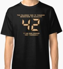 42: The Answer Classic T-Shirt