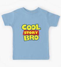 Cool Story Bro T-Shirt Kids T-Shirt