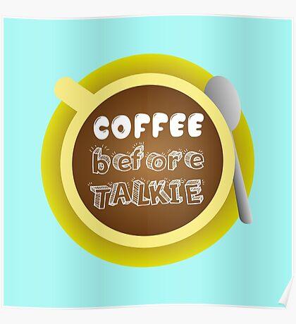CoffeeBeforeTalkie Poster