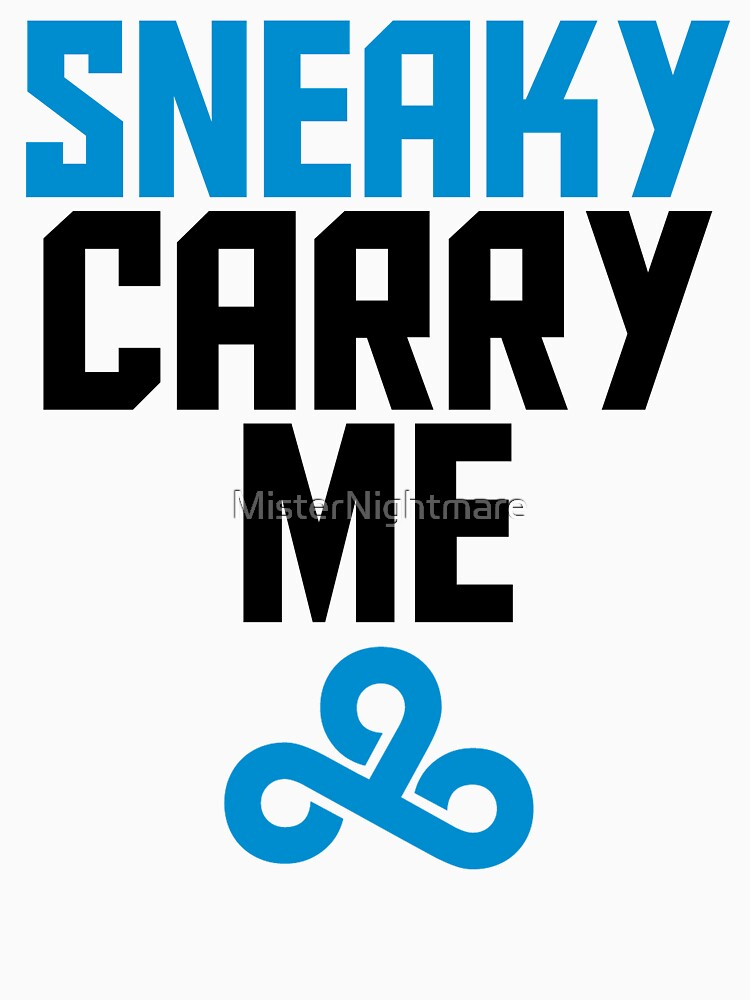 Sneaky Carry me C9 by MisterNightmare