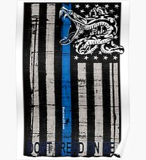 Blue Line LEO Dont Tread On me Poster