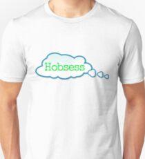 Hobsess Unisex T-Shirt