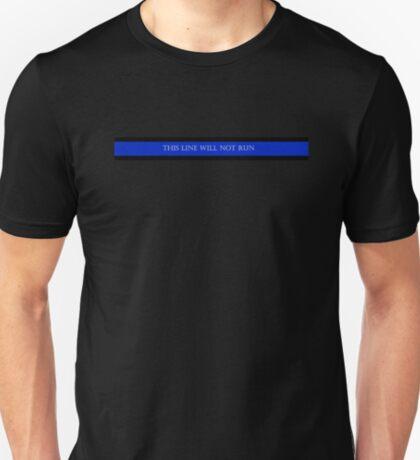 This Line Will Not Run T-Shirt