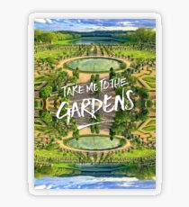 Take Me to the Gardens Versailles Palace France Transparent Sticker