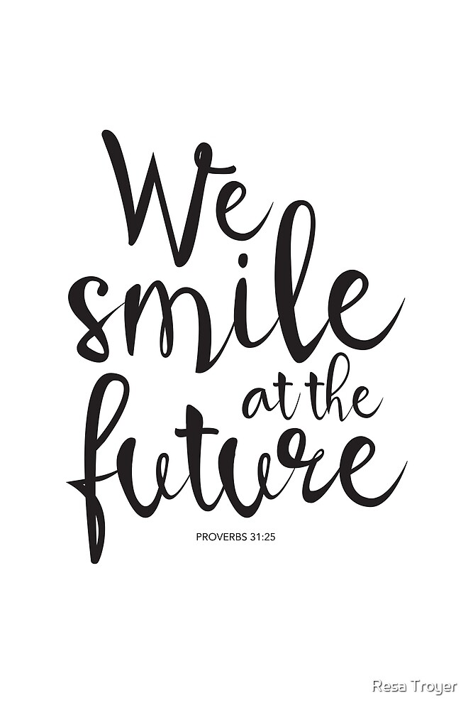 Image result for smile at the future