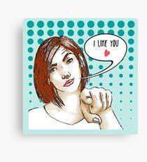 I like you Canvas Print