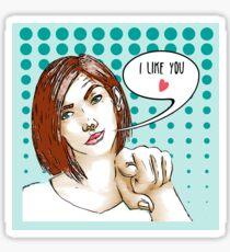 I like you Sticker