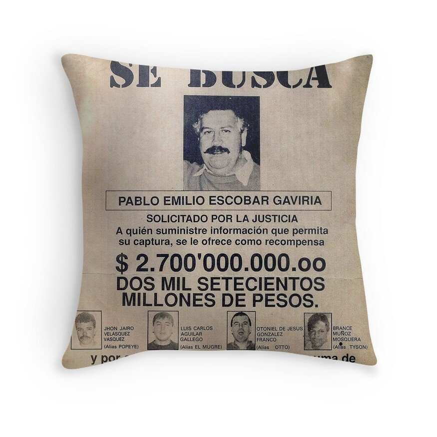 """""""Pablo Escobar Wanted Poster"""" Throw Pillows By Pornflakes"""