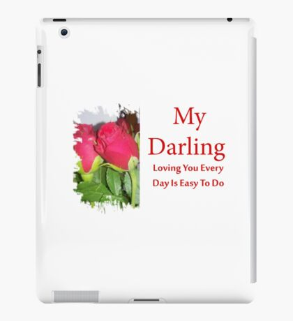 wife,husband, My Darling,girlfriend,boyfriend.  iPad Case/Skin